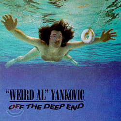 Weird Al Yankovic - Off the Deep End