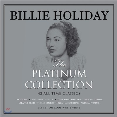 Billie Holiday (빌리 홀리데이) - The Platinum Collection: 42 All Time Classics [화이트 컬러 3LP]