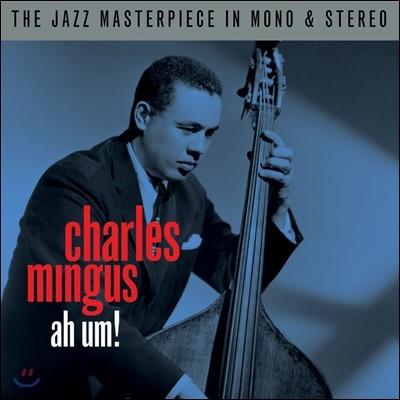 Charles Mingus (찰스 밍거스) - Ah Um! [Mono & Stereo Version]
