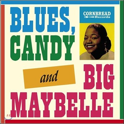 Big Maybelle (빅 메이벨) - Blues, Candy And Big Maybelle [LP]