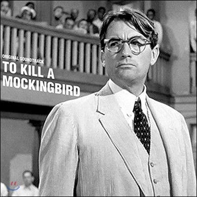 앵무새 죽이기 영화음악 (To Kill A Mockingbird OST - Music by Elmer Bernstein 엘머 번스타인) [LP]