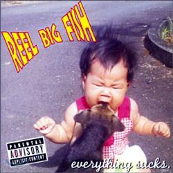 Reel Big Fish - Everything Sucks