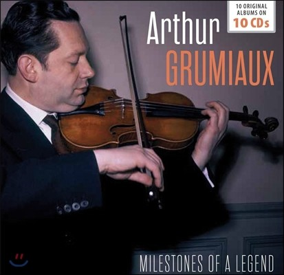 Arthur Grumiaux 아르튀르 그뤼미오 - 전설의 마일스톤즈: 10 오리지널 앨범 (Milestones of a Legend - 10 Original Albums)