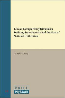 Korea's Foreign Policy Dilemmas