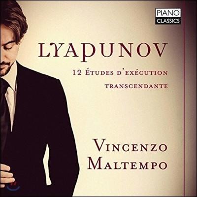 Vincenzo Maltempo 리야푸노프: 12개의 초절기교 연습곡 (Sergei Lyapunov: Complete 12 Etudes d'Execution Transcendente Op. 11) 빈센조 말템포