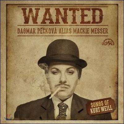 Dagmar Peckova 원티드 - 쿠르트 바일: 노래집 (Wanted - Songs of Kurt Weill) 다그마르 페코바, 이르지 하예크 / 에포크 콰르텟 외