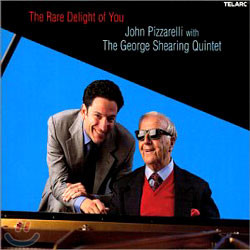 John Pizzarelli With The George Shearing Quintet - The Rare Delight Of You