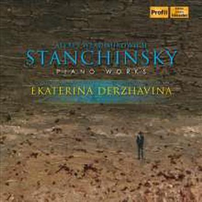 스탄친스키: 피아노를 위한 12개의 스케치 & 피아노 소나타 1번 (Stanchinsky: 12 Sketches for Piano, Op. 1 & Piano Sonata No.1) - Ekaterina Derzhavina