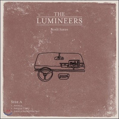 The Lumineers (더 루미니어스) - Song Seeds I: Angela and Long Way From Home [LP]