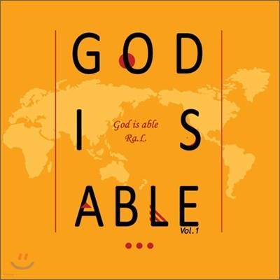 라엘 (Ra.L) - God  Is Able