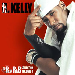 R.Kelly - The R.In R&B Greatest Hits Collection Vol.1
