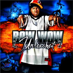 Bow Wow - Unleashed