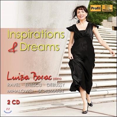 Luiza Borac 영감과 꿈 - 드뷔시: 12곡의 에튀드 / 슈만: 피아노 협주곡 / 라벨: 밤의 가스파르 / 에네스쿠: 왈츠 (Inspirations & Dreams - Schumann / Debussy / Mihalovici / Ravel / Enescu) 루이자 보라크