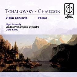 쇼송 : 시곡 / 차이코프스키 : 바이올린 협주곡 - 나이젤 케네디