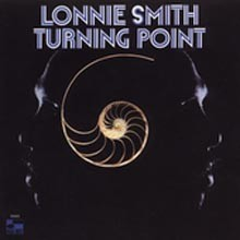 Lonnie Smith - Turning Point (RVG Edition)
