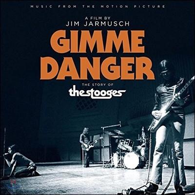 짐 자무쉬 감독의 다큐멘터리 '김미 데인저: 스투지스 스토리' 음악 (Jim Jarmusch 'Gimme Danger: The Story of The Stooges' OST)