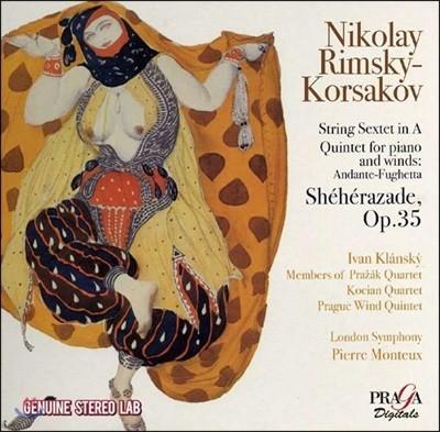 Pierre Monteux 림스키 코르사코프: 세헤라자데, 현악 육중주, 피아노와 목관을 위한 오중주 (Rimsky-Korsakov: String Sextet, Quintet for Piano & Winds, Sheherazade Op.35) 피에르 몽퇴, 런던 심포니