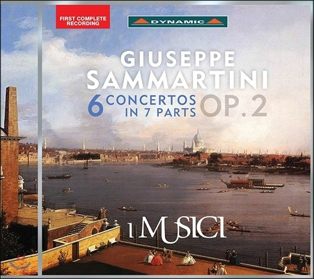 I Musici 사마르티니: 6개의 협주곡 (Giuseppe Sammartini: 6 Concerto in 7 Parts Op.2) 이 무지치