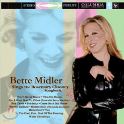 Bette Midler - Sing The Rosemary Clooney Songbook