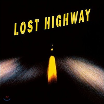 로스트 하이웨이 영화음악 (Lost Highway OST - Produced by Trent Reznor 트렌트 레즈너)