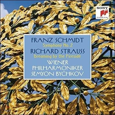 Semyon Bychkov 프란츠 슈미트: 교향곡 2번 / 슈트라우스: 화롯불 옆의 꿈 (Franz Schmidt: Symphony No.2 / R. Strauss: Dreaming by the Fireside) - 세묜 비치코프, 빈 필하모닉
