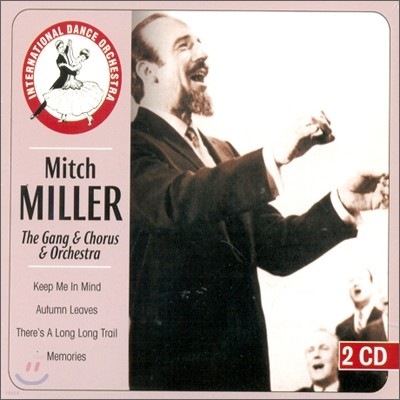 Mitch Miller - The Gang & Chorus & Orchestra