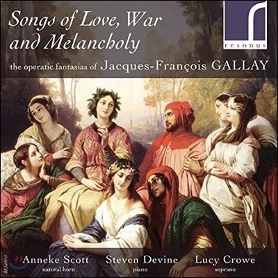 Lucy Crowe 사랑, 전쟁, 멜랑콜리의 노래 - 갈래: 사랑의 묘약 오페라 환상곡, 노르마 주제에 의한 화려한 환상곡 등 (Songs Of Love, War & Melancholy - Gallay: Operatic Fantasias) 루시 크로우