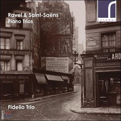 Fidelio Trio 생상스: 피아노 삼중주 2번 / 라벨: 피아노 삼중주 (Ravel / Saint-Saens: Piano Trios) 피델리오 트리오