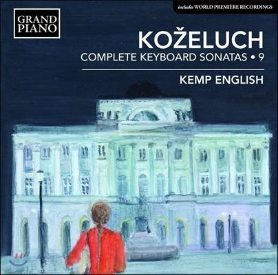 Kemp English 코젤루흐: 건반 소나타 전곡 9집 - 피아노 소나타 33-37번 [포르테피아노, 하프시코드 연주반] (Kozeluch: Complete Keyboard Sonatas 9) 켐프 잉글리시