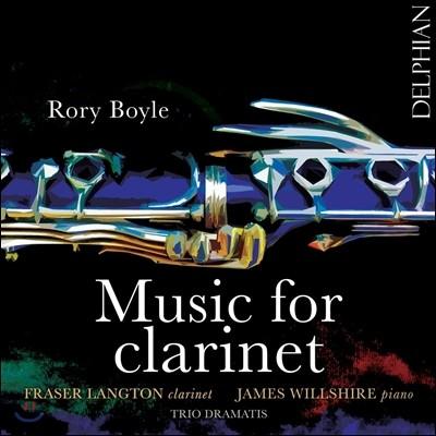 Fraser Langton 로리 보일: 클라리넷 작품집 (Rory Boyle: Music for Clarinet) 프레이저 랭튼, 제임스 윌셔, 트리오 드라마티스