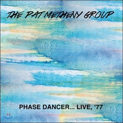 Pat Metheny Group (팻 매스니 그룹) - Phase Dancer…Live '77 (1977년 라이브) [LP]