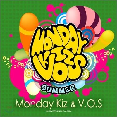 먼데이 키즈 (Monday Kiz) & V.O.S. (비.오.에스.) - Summer