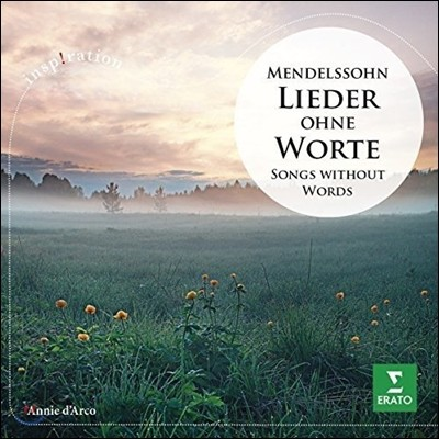 Annie d'Arco 멘델스존: 무언가 (Mendelssohn: Lieder ohne Worte [Songs without Words) 아니 다르코