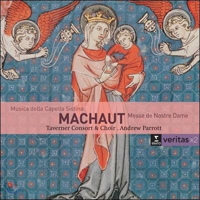 Taverner Consort / Andrew Parrott 기욤 드 마쇼: 노트르담 미사 / 시스티나 성당을 위한 음악 - 태버너 콘소트, 앤드류 패롯 (Guillaume de Machaut: Messe de Nostre Dame / Musica della Capella Sistina)