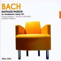 Bach : Matthaus-Passion : Chorus MusicusㆍDas Neue OrchesterㆍChristoph Spering