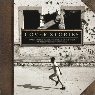 Cover Stories: Brandi Carlile Celebrates 10 Years Of The Story (브랜디 칼라일 'The Story' 발매 10주년 기념 헌정반) [2LP]