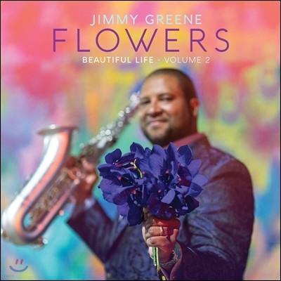 Jimmy Greene (지미 그린) - Flowers : Beautiful Life Vol.2