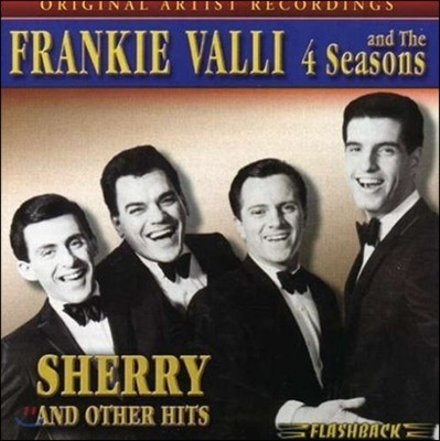 Frankie Valli & The Four Seasons (프랭키 발리 & 포 시즌스) - Sherry & Other Hits