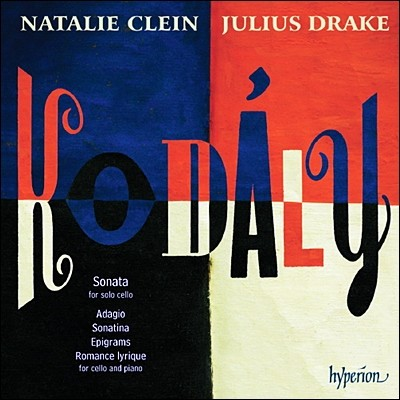 Natalie Clein 코다이: 첼로 소나타, 소나티나, 9개의 에피그램, 서정적 로맨스 - 나탈리 클레인 (Kolday : Sonata, 9 Epigrams, Romance Lyrique)
