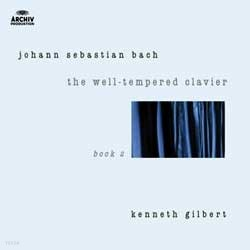 Bach : The Well-Tempered Clavier Ⅱ : Kenneth Gilbert