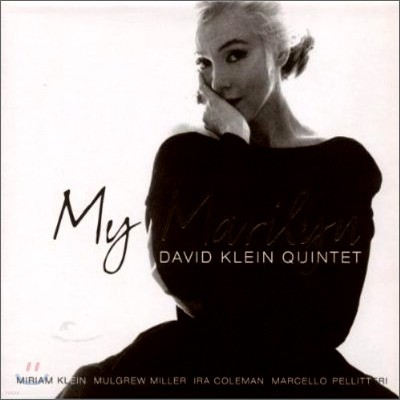 David Klein Quintet - My Marilyn