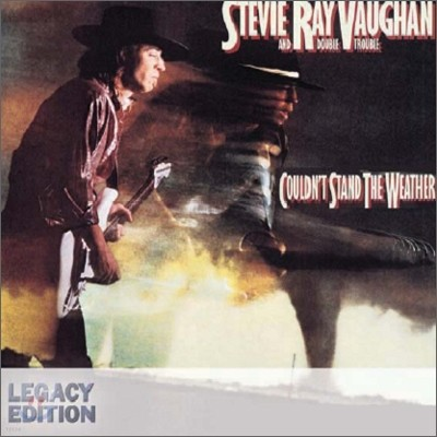 Stevie Ray Vaughan - Couldn't Stand The Weather (Legacy Edition)