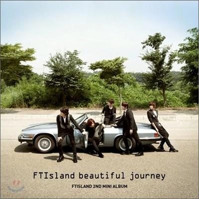 FT 아일랜드 (FTISLAND) - 2nd 미니앨범 : Beautiful Journey
