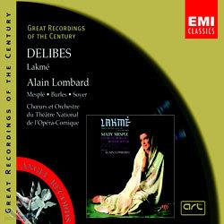 Delibes : Lakme : Alain Lombard