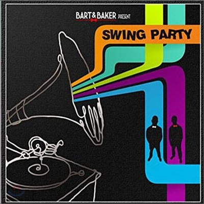 Bart & Baker Presente Swing Party