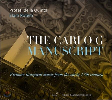 Profeti della Quinta 카를로 G 필사본 - 17세기 초반의 명인기적인 전례 음악 (The Carlo G Manuscript - Virtuoso Liturgical Music from the Early 17th Century) 엘람 로템, 프로페티 델라 퀸타