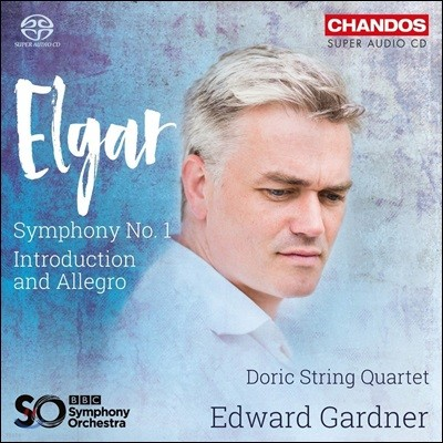 Edward Gardner 엘가: 교향곡 1번, 서주와 알레그로 (Elgar: Symphony No.1, Introduction and Allegro) BBC 심포니 오케스트라, 도릭 현악 사중주단, 에드워드 가드너