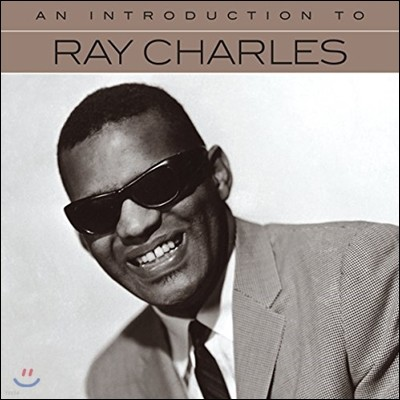 Ray Charles (레이 찰스) - An Introduction To