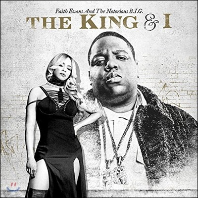 Faith Evans & The Notorious B.I.G. (페이스 에반스, 노토리어스 B.I.G.) - The King & I