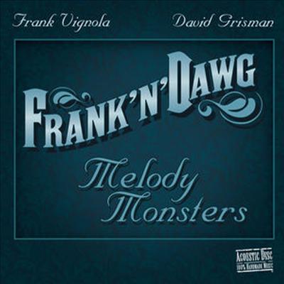 David Grisman/Frank Vignola - Frank 'N' Dawg: Melody Monsters